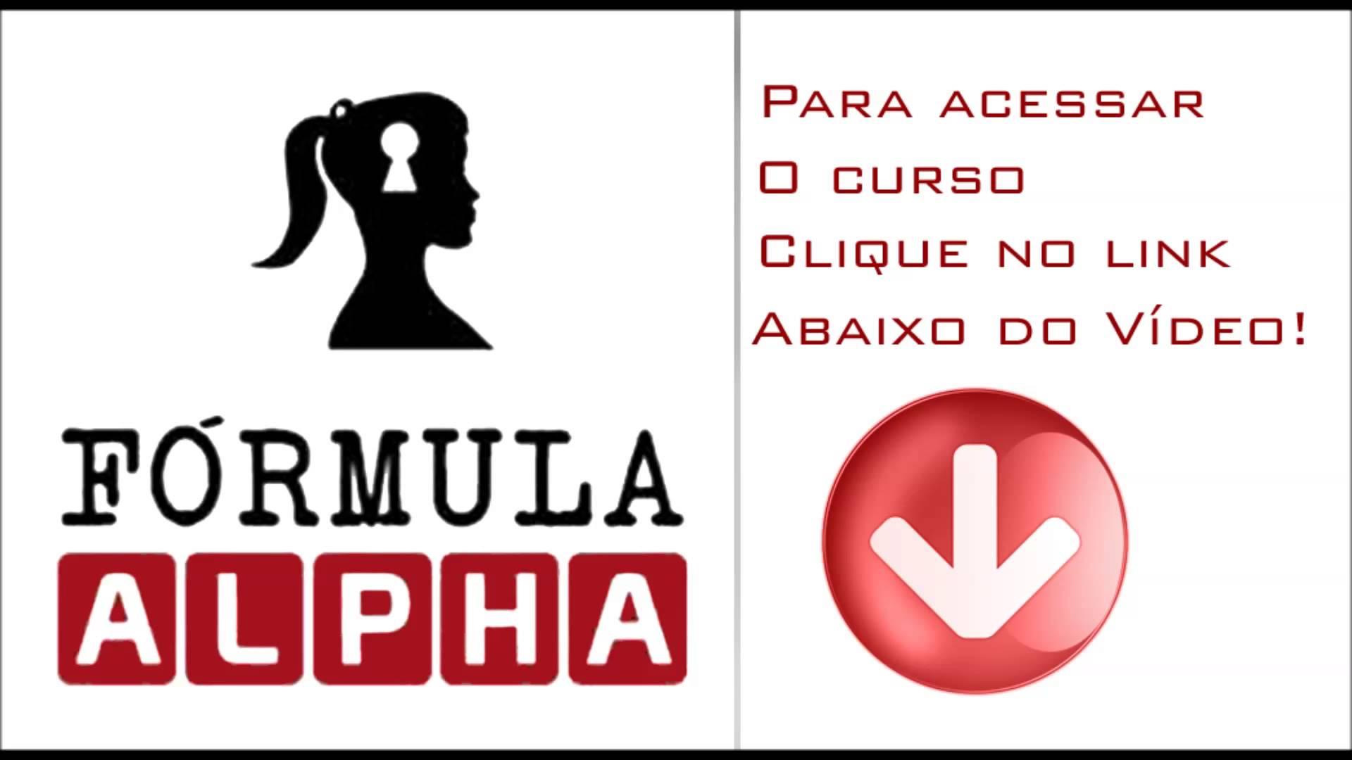 Formula Alpha 3F - Como Conquistar Lindas Mulheres
