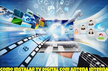 Instalar TV Digital com Antena Interna