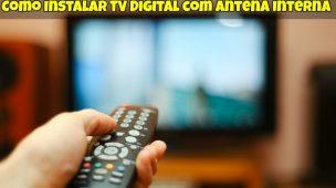 Instalar TV Digital com Antena Interna 1