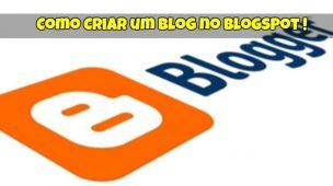 Como Criar um Blog no Blogspot em 10 Minutos 1