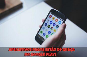 Aplicativos-Pagos-Estão-de-Graça-no-Google-Play-1