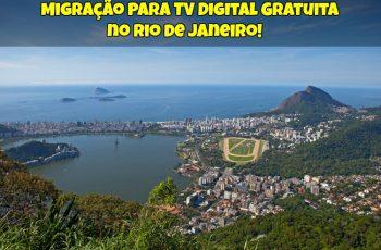 Migração-Para-TV-Digital-Gratuita-no-Rio-de-Janeiro-1