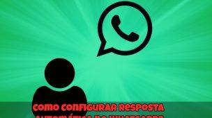 Como-Configurar-Resposta-Automática-no-Whatsapp-1