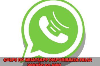 Golpe-no-WhatsApp-Disponibiliza-Falsa-Versão-do-App-1
