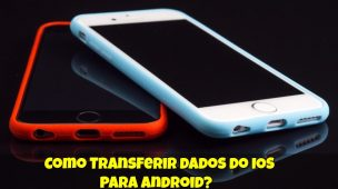 Como-Transferir-dados-do-IOS-para-Android-1