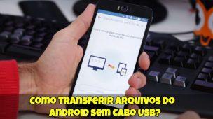 Como-Transferir-Arquivos-do-Android-sem-Cabo-USB-1