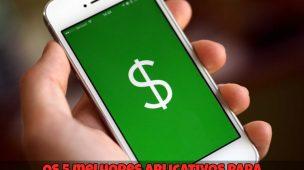 Os-5-melhores-aplicativos-para-finanças-pessoais