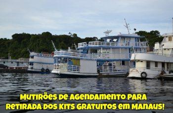 Mutirões-de-Agendamento-Para-Retirada-dos-Kits-Gratuitos-em-Manaus