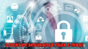 5-Dicas-de-Segurança-Para-E-mail