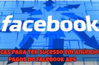 5-Dicas-para-ter-Sucesso-em-Anúncios-Pagos-do-Facebook-Ads