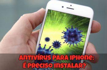 Antivírus-para-iPhone-É-Preciso-Instalar