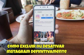 Como-Excluir-ou-Desativar-Instagram-Definitivamente