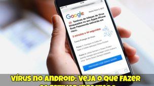 Vírus-no-Android-Veja-o-que-Fazer