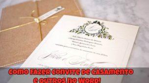 Como-Fazer-Convite-de-Casamento-e-Outros-no-Word
