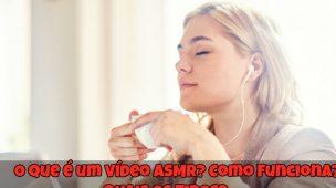 O-que-é-um-vídeo-ASMR-Como-Funciona