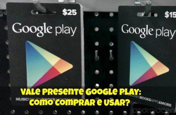Vale-Presente-Google-Play-Como-Comprar-e-Usar