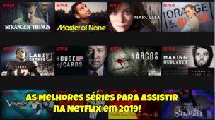 As-Melhores-Séries-Para-Assistir-na-Netflix-em-2019