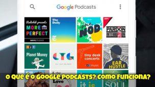O-que-é-o-Google-Podcasts-Como-Funciona