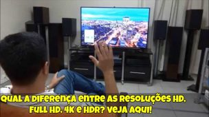 Qual-a-diferença-entre-as-resoluções-HD-Full-HD-4K-HDR