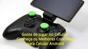 Conheça-os-Melhores-Controles-para-Celular-Android