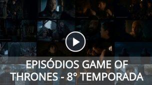 game-of-thrones-8-temporada-episodiOS