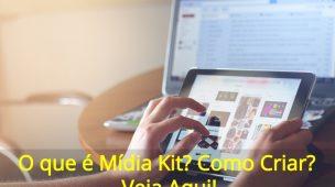 O-que-é-Mídia-Kit-Como-Criar