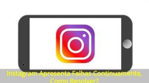 Instagram-Apresenta-Falhas