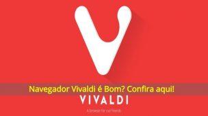 Navegador-Vivaldi-é-Bom