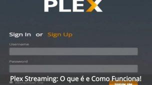 Plex-Streaming-O-que-é-e-Como-Funciona